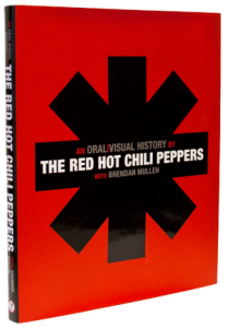 Red Hot Chili Peppers Book: An Oral/Visual History