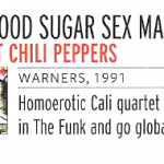 Q Magazines best 250 albums RHCP Blood Sugar Sex Magik number 126