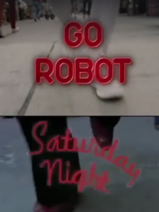 go-robot-saturday-night-fever